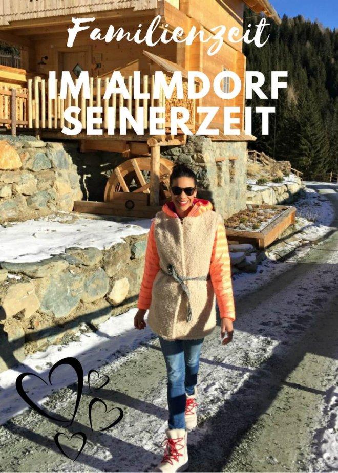 Familienzeit im Almdorf Seinerzeit