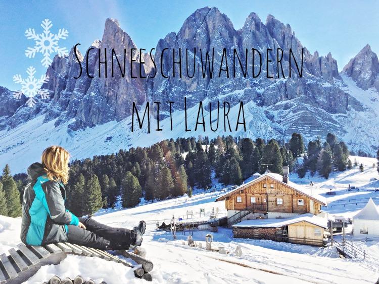 Schneeschuhwandern mit Laura