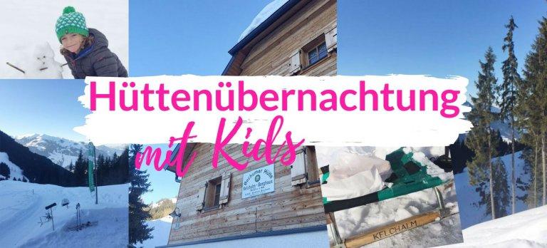 Hüttenübernachtung Kelchalm Bochumer Hütte